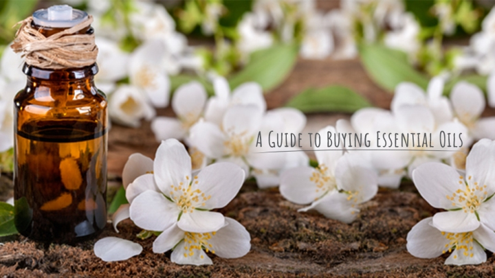 A Guide to Buying Essential Oils